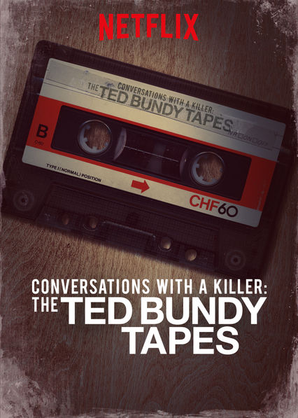"Poster for ""Conversations with a Killer: The Ted Bundy Tapes"""